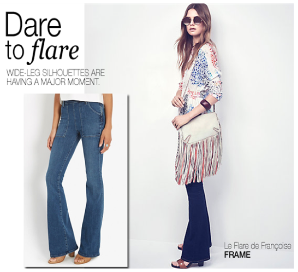 Dare to Flare & More Must-Haves
