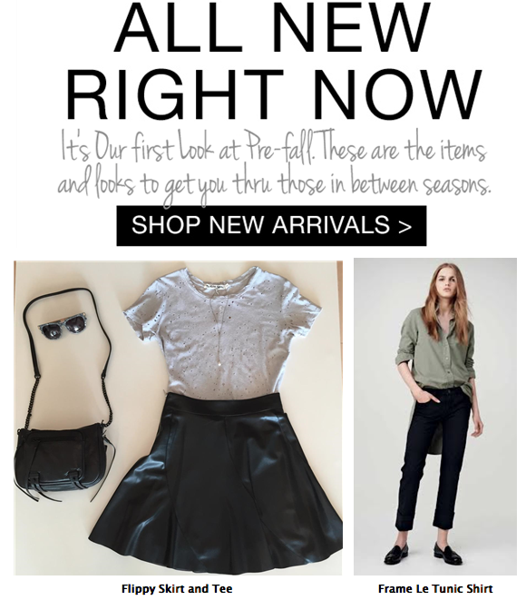 "New pre-fall arrivals that make everyone ask ""Where'd you get that?""‏ + Sidewalk Sale Preview Today!"