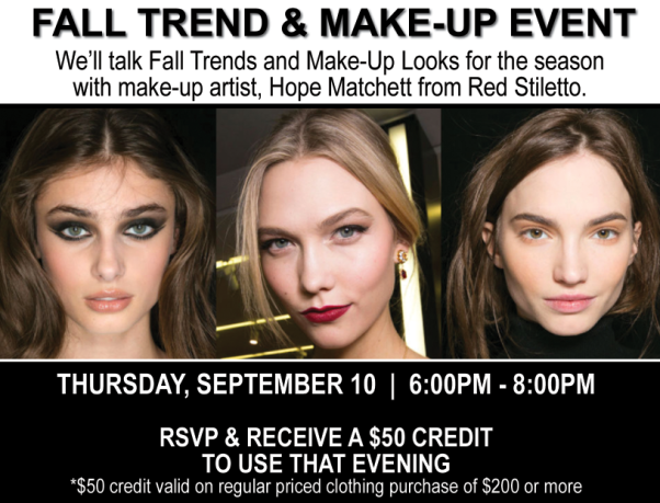 FALL FASHION & MAKE-UP TREND EVENT